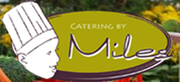 Catering by Miles - 22.05.13